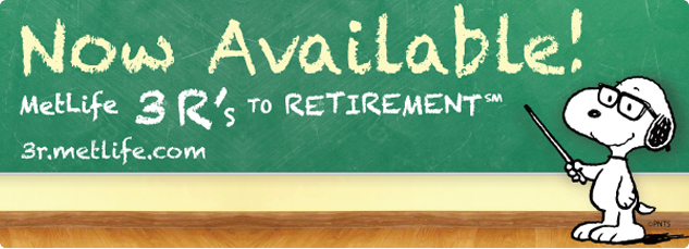 MetLife 3r's to retirement
