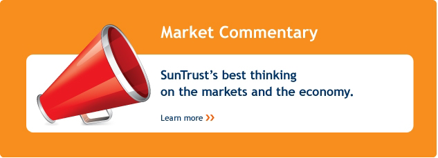 Market Commentary. SunTrust's best thinking on the markets and the economy. Learn more.